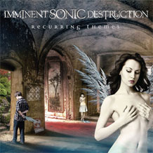 Imminent Sonic Destruction - Recurring Themes